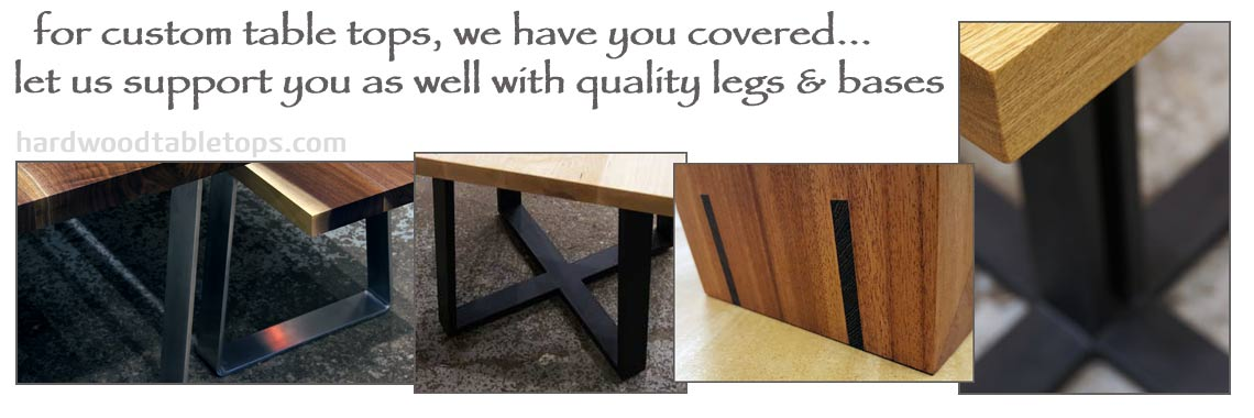 Quality metal, stainless steel and hardwood legs and bases