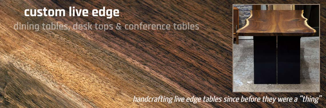 Live edge Walnut tables, handcrafted from kiln dried slabs