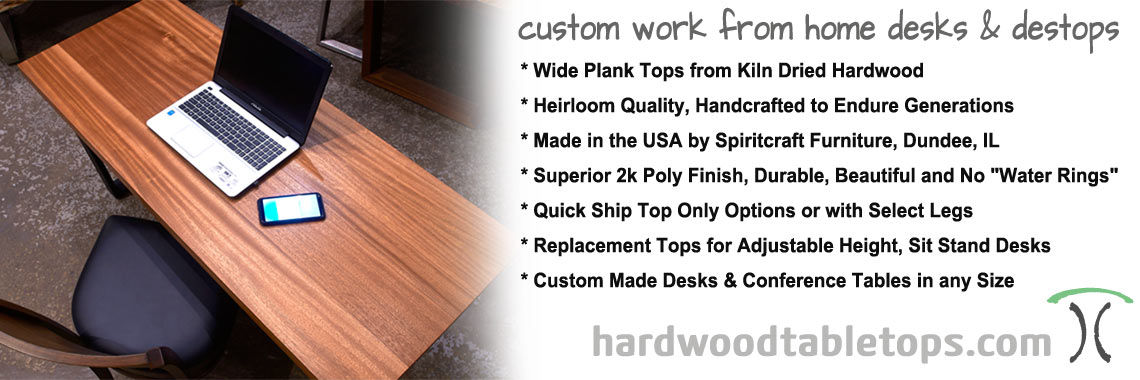 Work from home custom solid wood desks and desktops